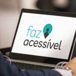 Faz Acessível – A 1ª comunidade profissional multi-inclusiva do Brasil