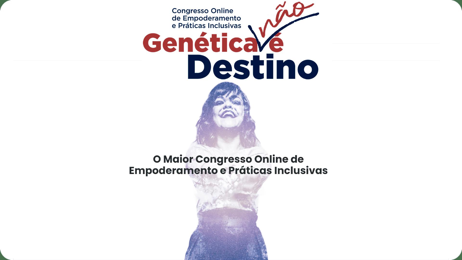 Imagem é um print da tela do computador, no site do congresso Genética Não é destino