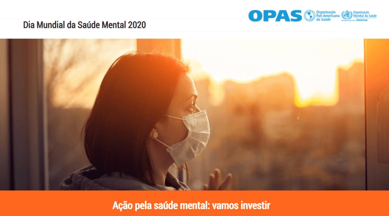 Organização Pan-Americana da Saúde (OPAS) - Dia Mundial da Saúde Mental 2020
