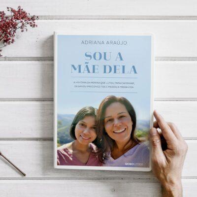 """""""Sou a Mãe Dela"""" é lançado pela Globo Livros"""