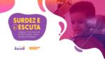 Banner de evento - Surdez na infância é tema de simpósio multidisciplinar