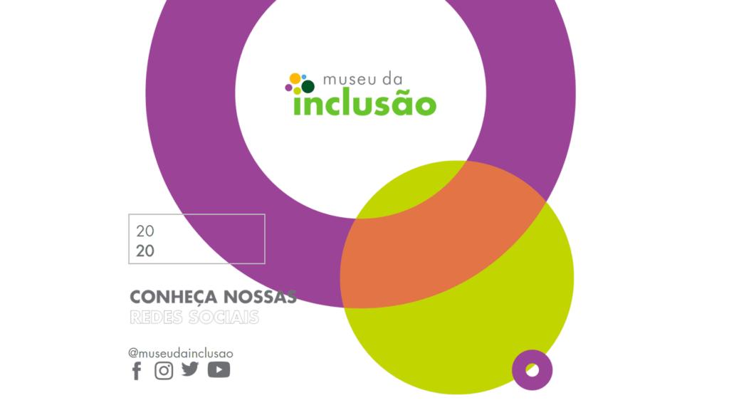 Museus da inclusão