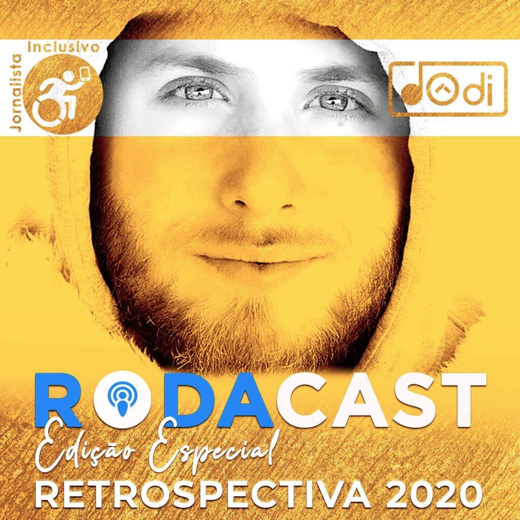 Retrospectiva 2020: RodaCast vem com tudo em 2021