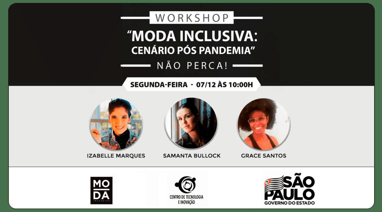Banner de divulgação do Workshop de Moda Inclusiva em SP, e as fotos de três pessoas.
