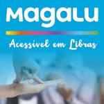 Magalu agora é acessível em Libras