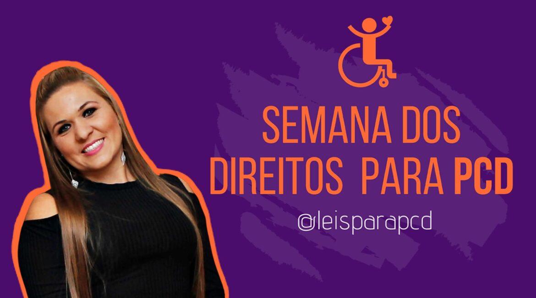Dra. Priscilla Machado banner da Semana dos Direitos para PcD