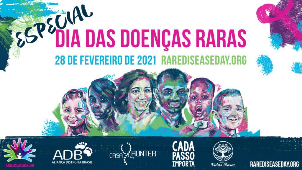 Especial dia das doenças raras 2021