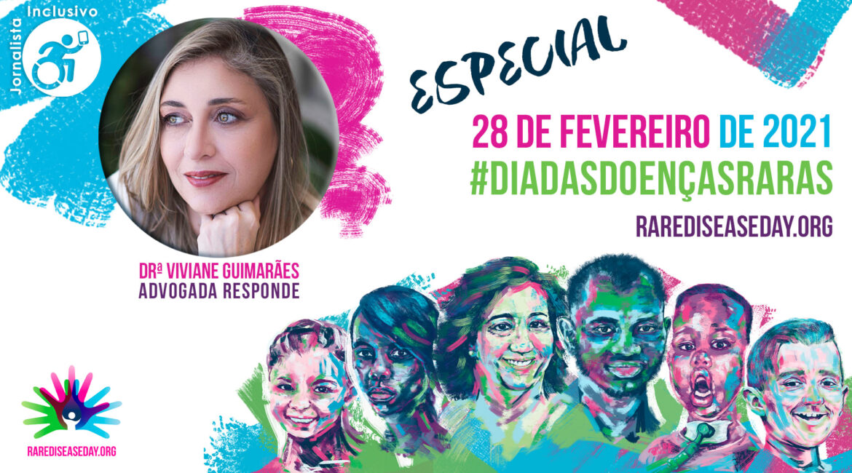 Ilustração Rare Disease Day com foto da advogada Viviane Guimarães, ilustrando o Dia Mundial das Doenças Raras 2021