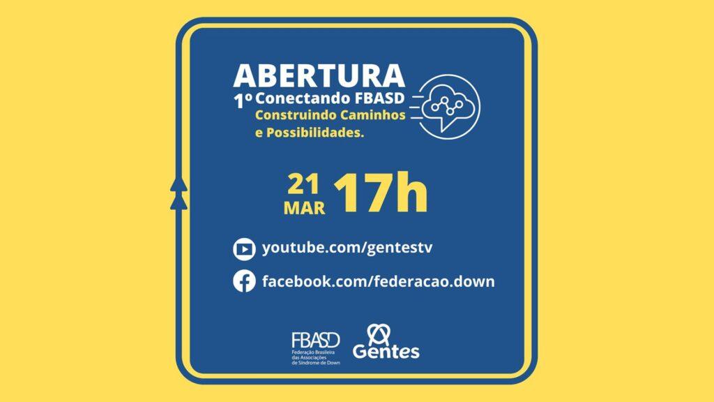 Abertura do Dia internacional da síndrome de down 2021, FBASD