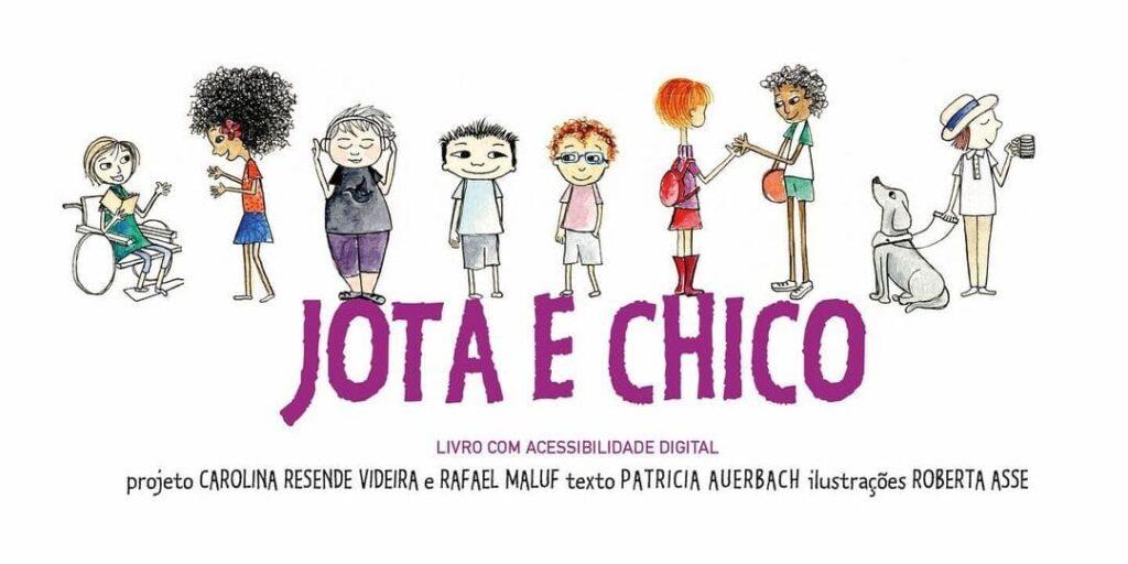 Jota e Chico Livro infantil inclusivo e acessivel1 e1615826041591