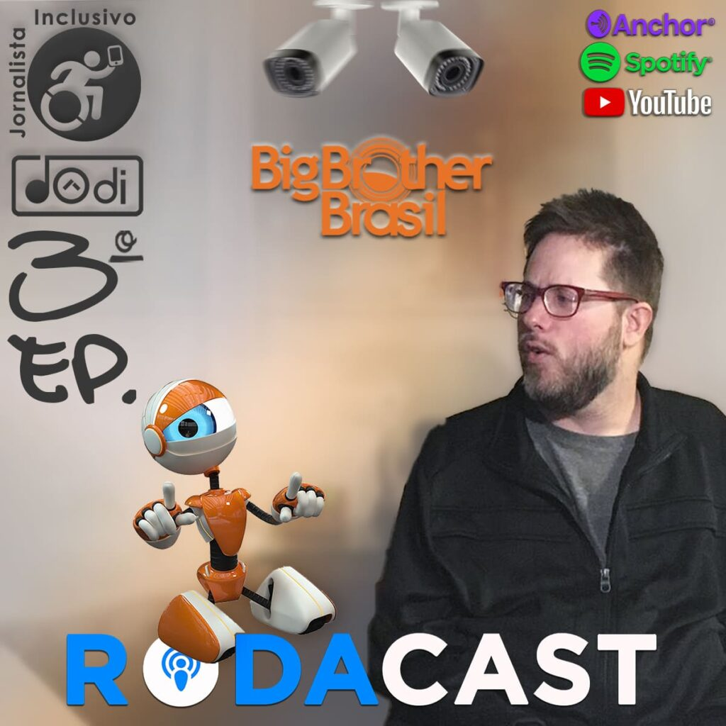 BBB E PESSOAS COM DEFICIÊNCIA | Podcast do Dôdi