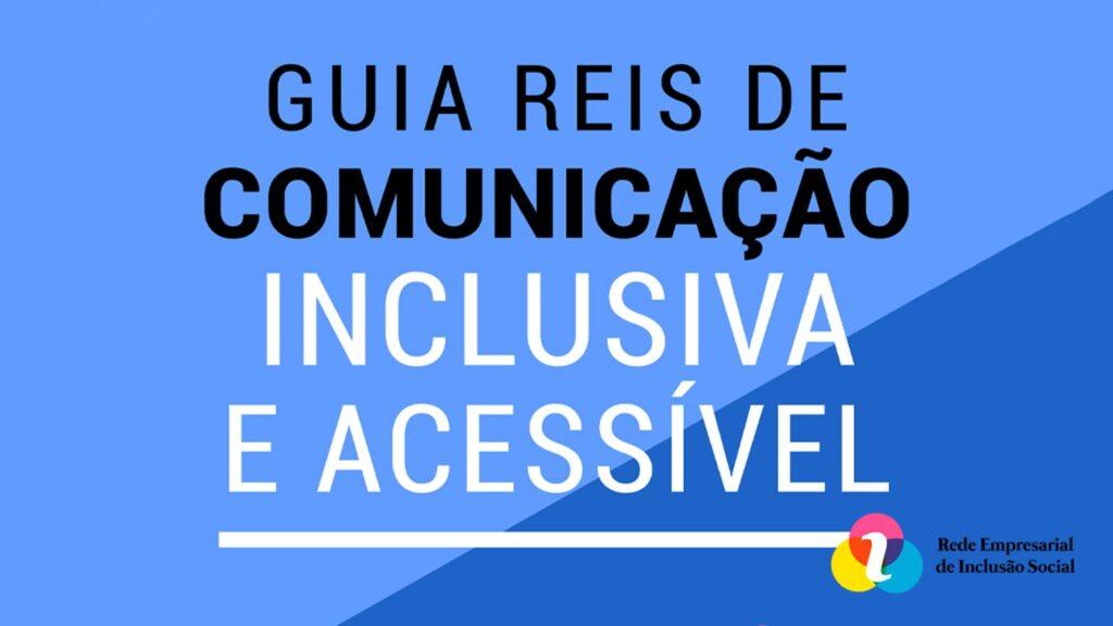 Banner azul com o título Guia REIS de Comunicação Inclusiva e Acessível.