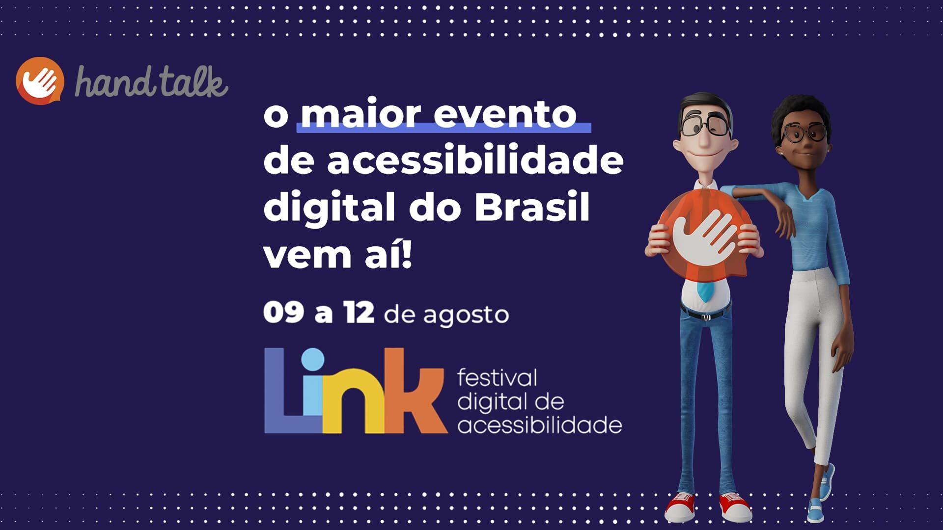 """Banner de divulgação do evento, com logos, textos e avatares, descritos na legenda, e ilustrando o texto """"Hand Talk anuncia o Link 2021: Festival Digital de Acessibilidade""""."""