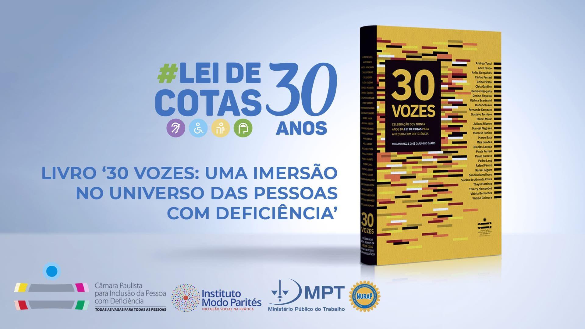 Arte com capa do Livro 30 Vozes, com foto, logotipos e texto detalhados na legenda.