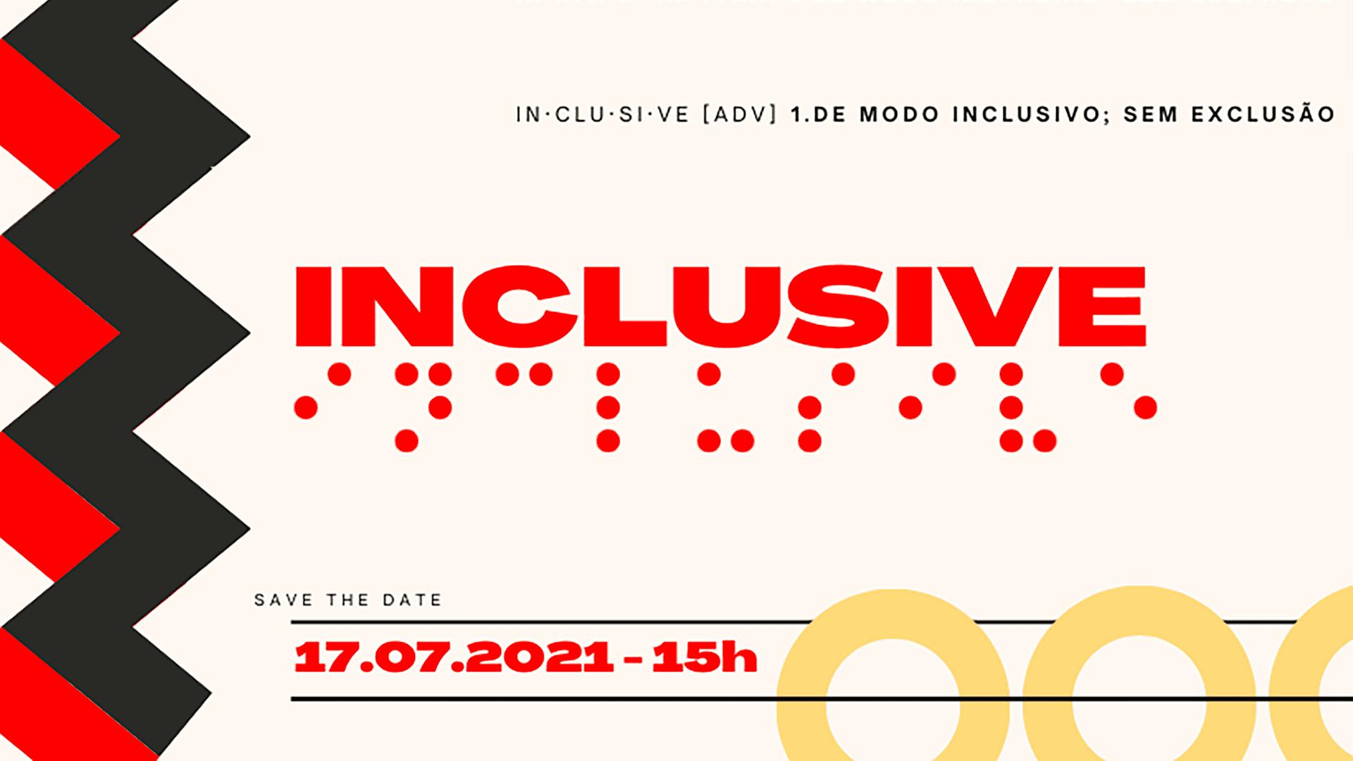 Banner de divulgação do evento Inclusive, detalhado na legenda.