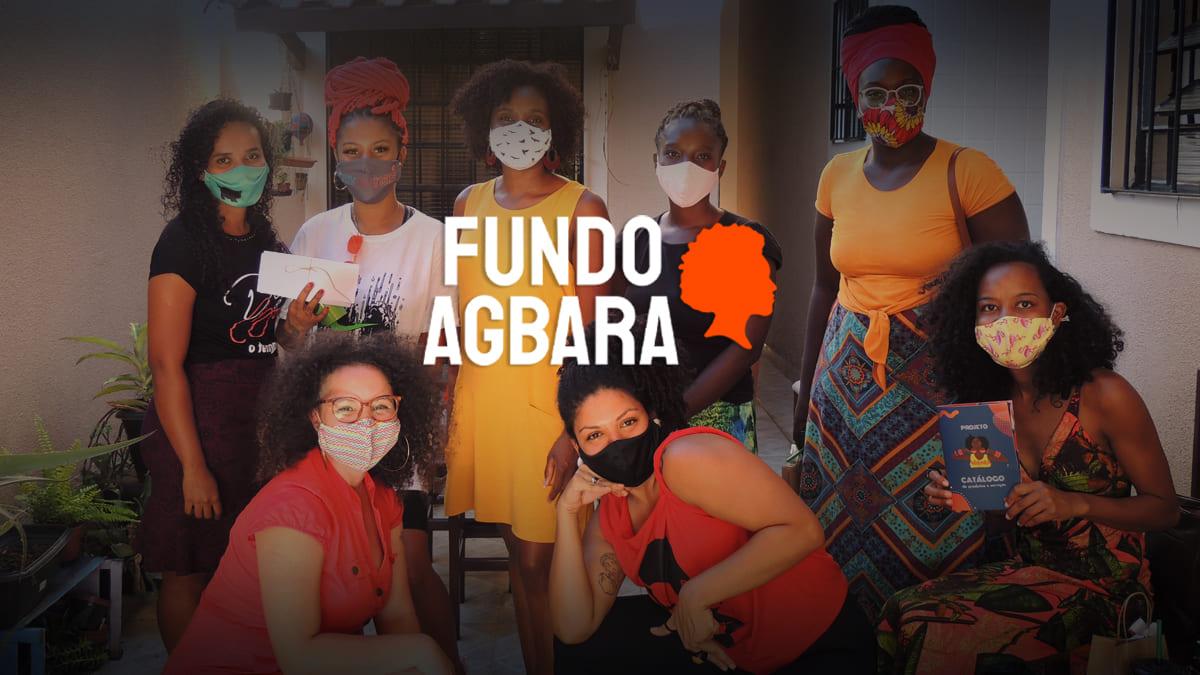 """Fotografia com logo do Fundo Agbara, e oito mulheres, ilustrando o texto """"Potencializando mulheres negras e indígenas""""."""