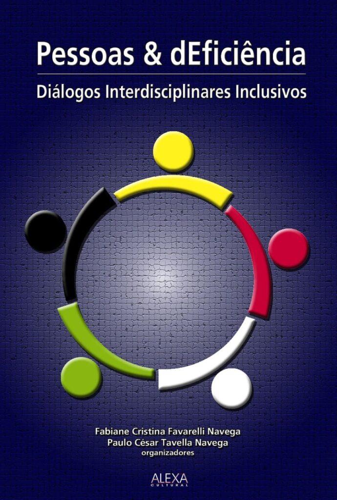 Imagem de capa da obra, ilustrando o lançamento do livro Pessoas e dEficiência: Diálogos Interdisciplinares Inclusivos.