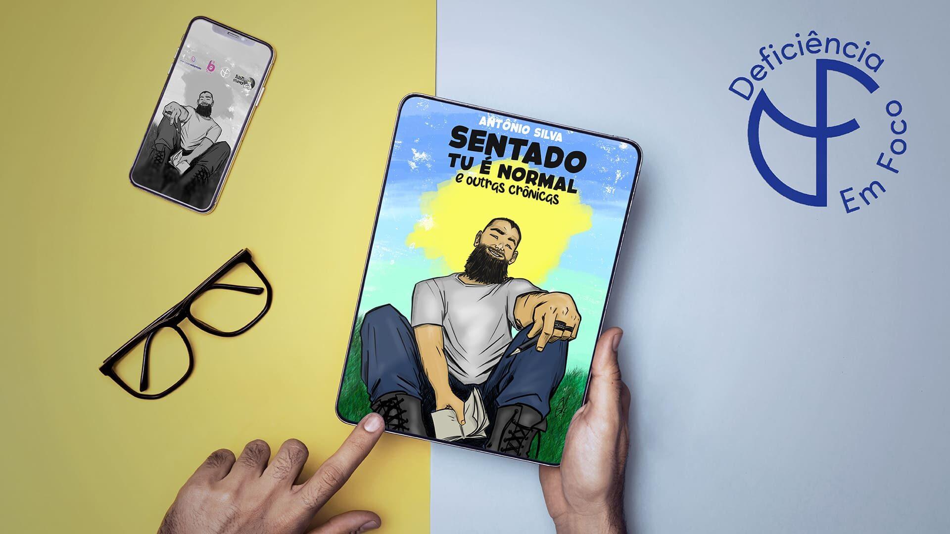 """Ilustração com a capa do livro """"Sentado Tu é Normal e Outras Crônicas, com descrição na legenda."""