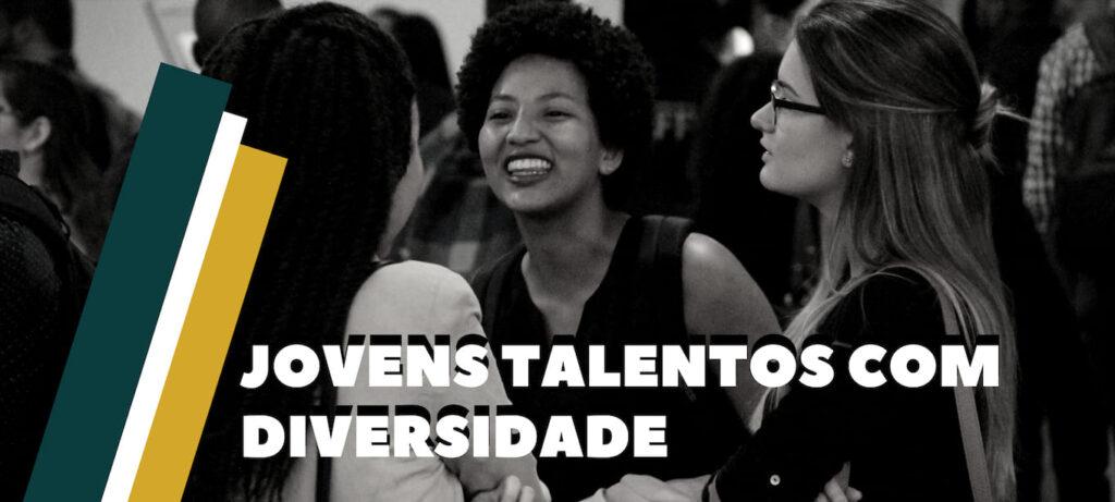"""Foto em preto e branco com três mulheres, descritas na legenda, com sobreposição da frase: """"Jovens talentos com diversidade""""."""